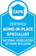 Certified Aging-in-Place Specialist (CAPS)